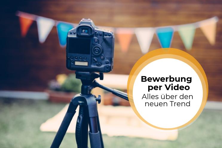 Bewerbung per Video: Alles über den neuen Trend