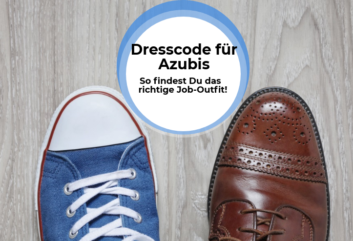 Dresscode für Azubis – so findest Du das richtige Job-Outfit