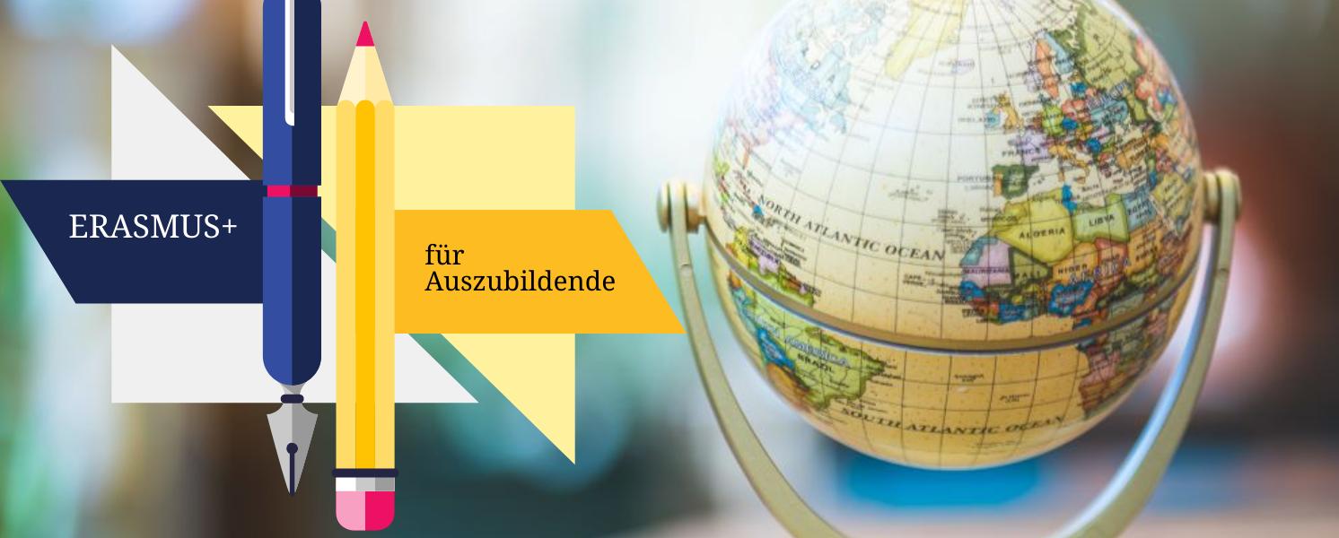 ERASMUS+ für Auszubildende: Austausch mal anders!