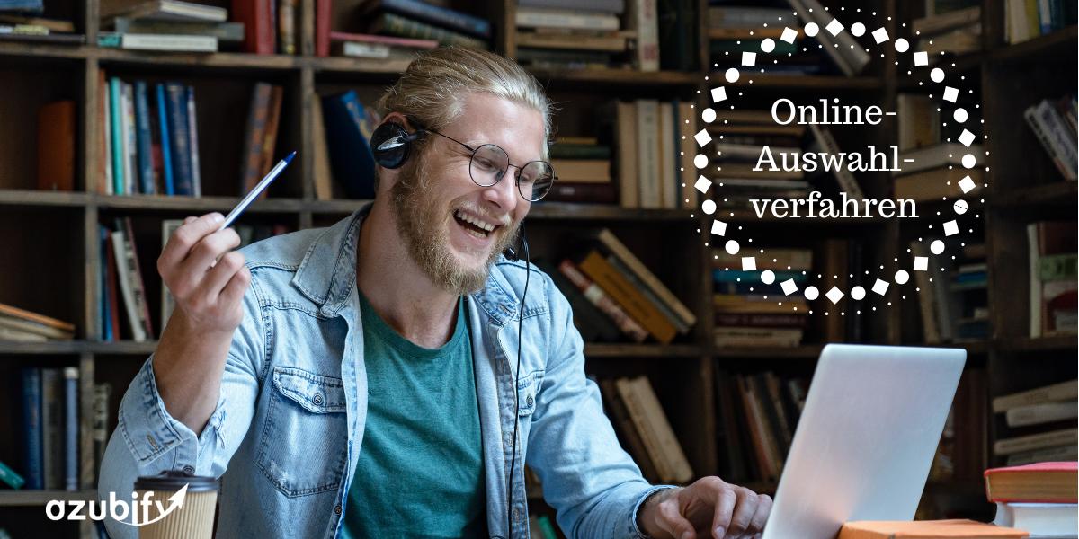 Online-Auswahlverfahren: So kannst Du punkten
