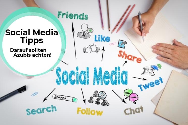 Social Media Tipps – darauf sollten Azubis achten!