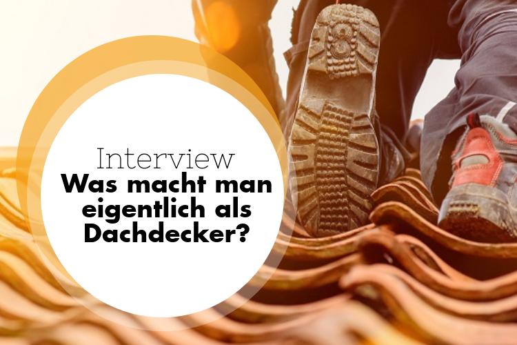 Azubi-Interview: Was macht man als Dachdecker?