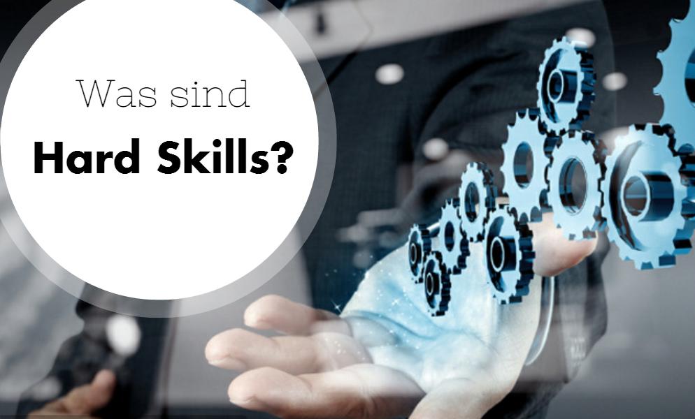 Was sind Hard Skills und wofür brauchst Du sie in Deiner Ausbildung?