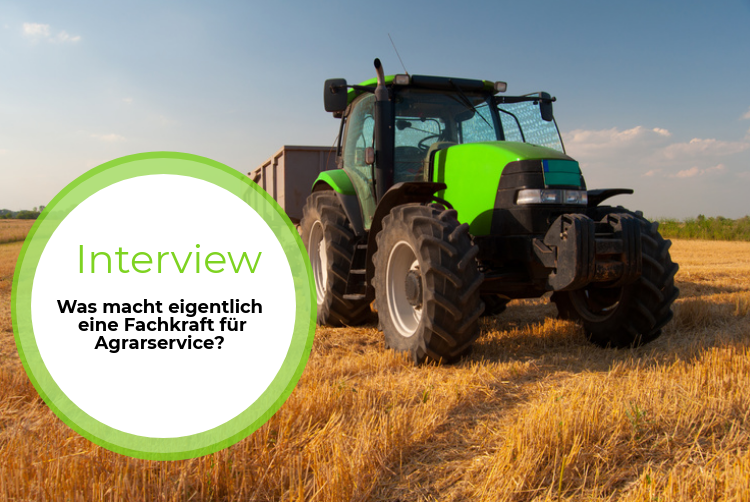 Azubi-Interview: Was macht eigentlich eine Fachkraft für Agrarservice?