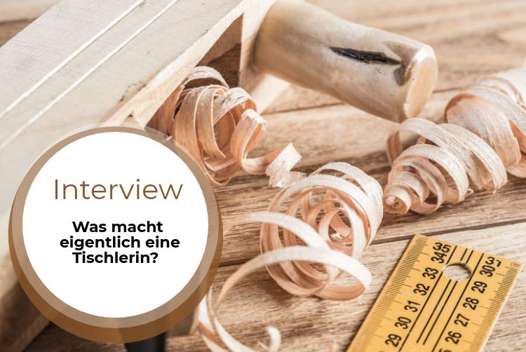 Azubi-Interview: Einblick in den Beruf der Tischlerin