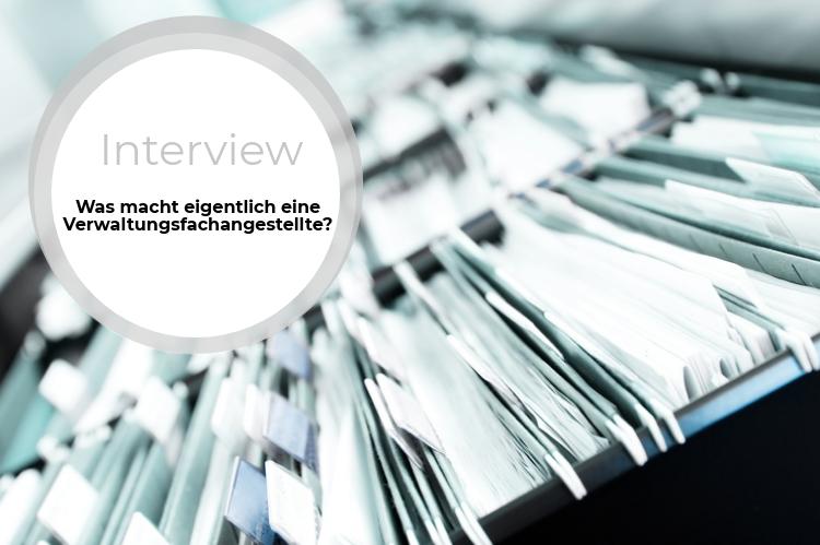 Azubi-Interview: Was macht eine Verwaltungsfachangestellte?